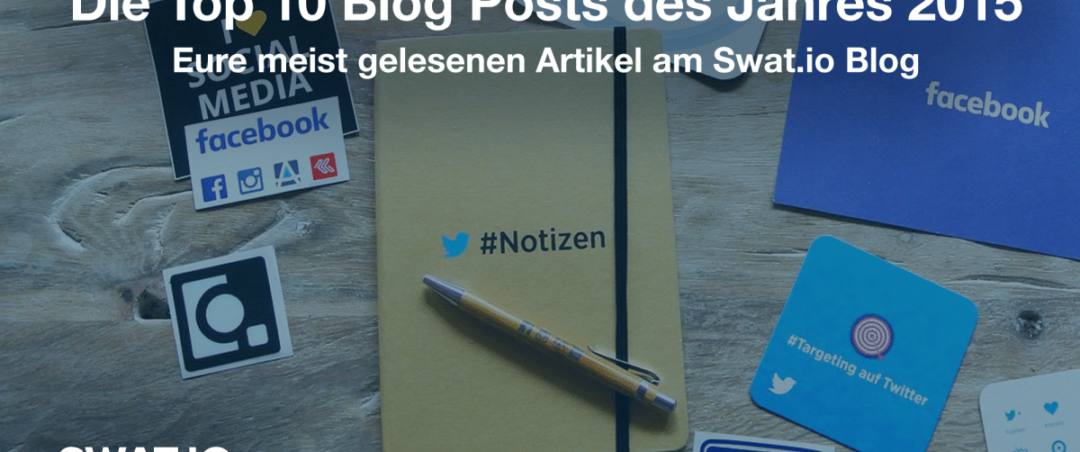 Eure Top 10 Blog Posts des Jahres 2015 1