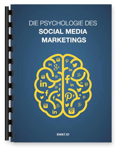 Die Psychologie des Social Media Marketings - Kostenloses eBook!