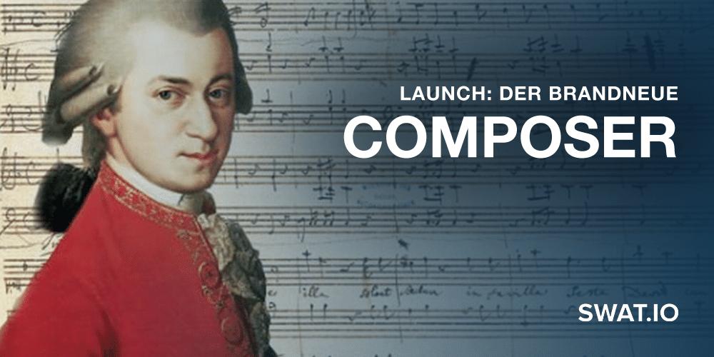 Launch: Der brandneue Swat.io Composer!