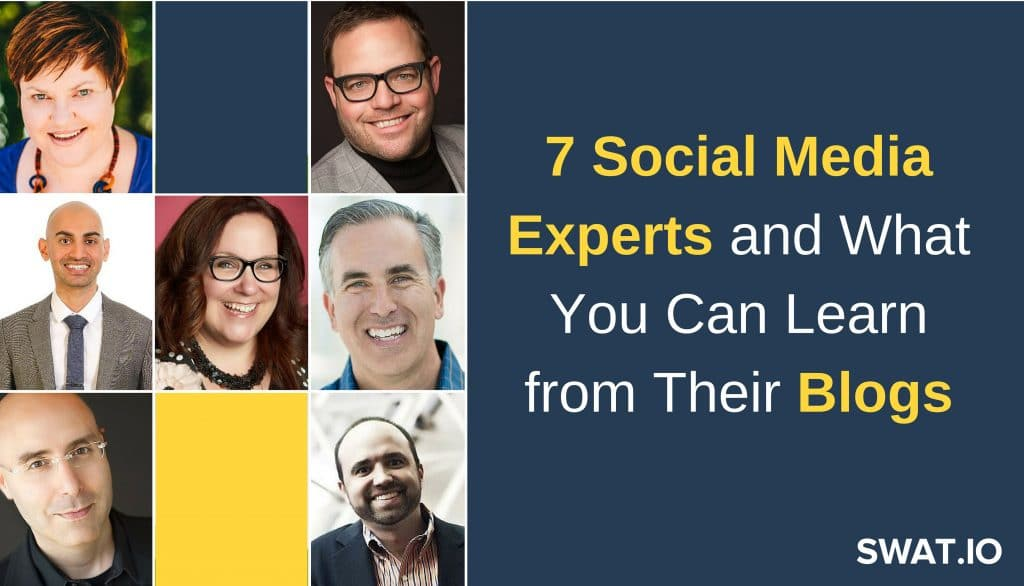 7 Social Media Experts and What You Can Learn from Their Blogs