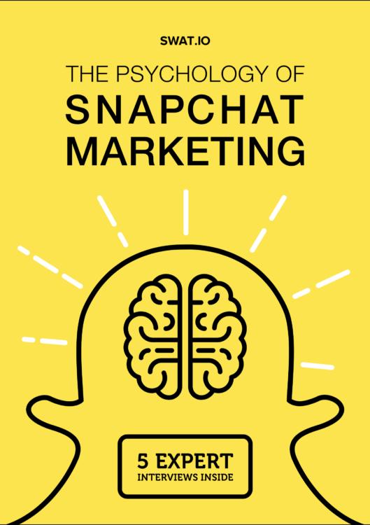 The Psychology of Snapchat Marketing 1