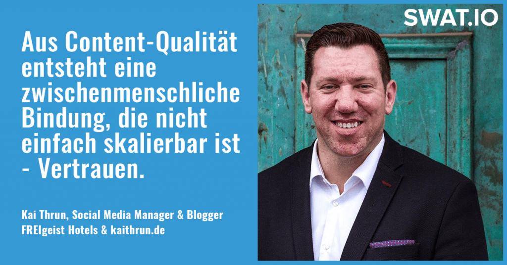"""Kai Thrun, Social Media Manager: """"Aus Content Qualität entsteht Vertrauen"""" 2"""