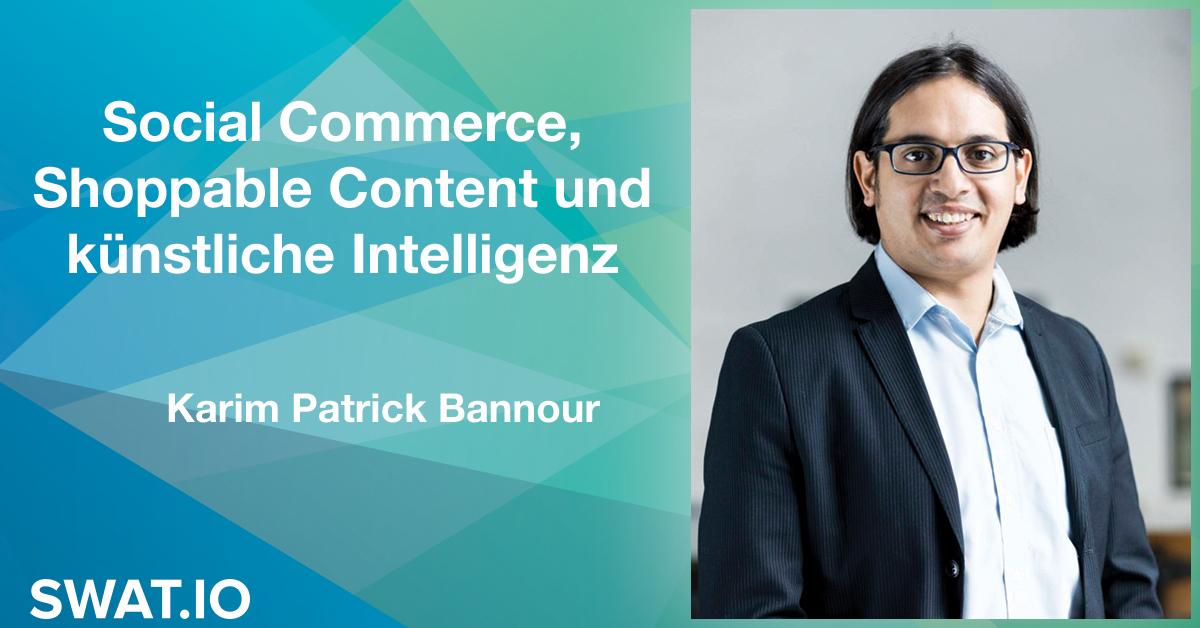 Karim Patrick Bannour über die Social Media Trends 2019